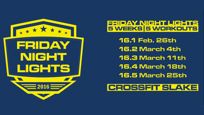 Crossfit Slake Friday Night Lights
