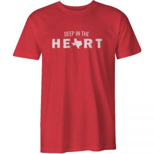 Deep In The Heart Texas Shirt